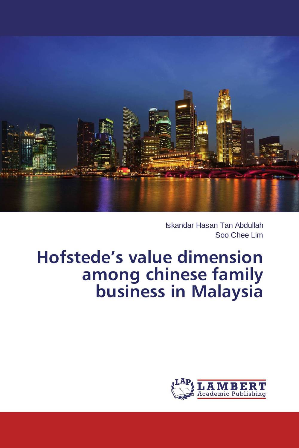 Hofstede's value dimension among chinese family business in Malaysia changing attitude of family towards women in family business
