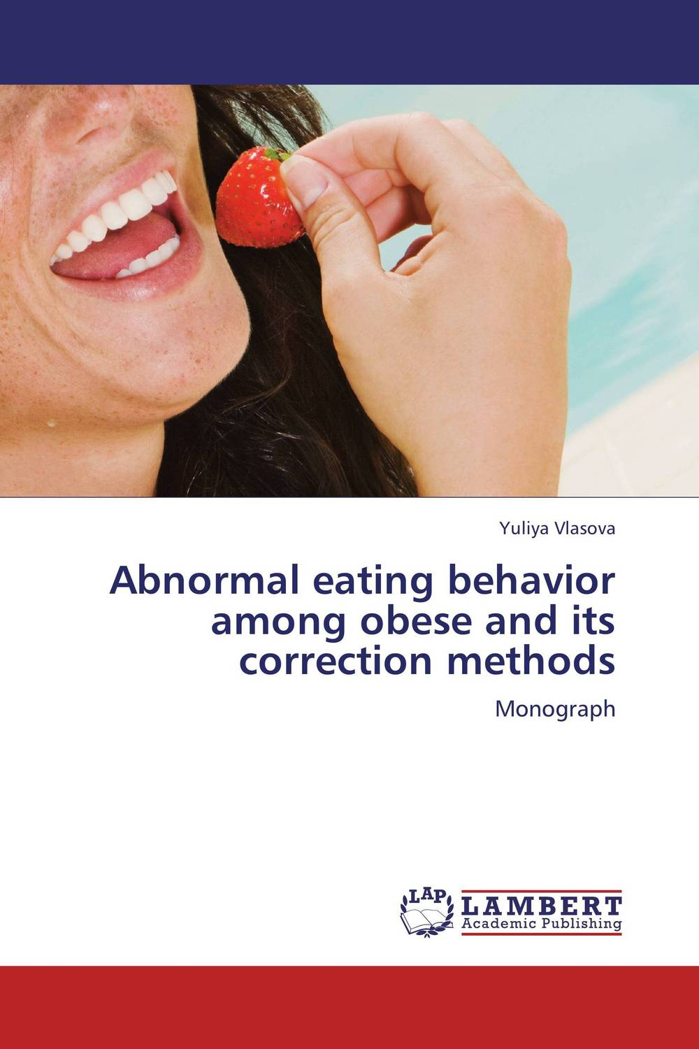 Abnormal eating behavior among obese and its correction methods the role of family interventions in the therapy of eating disorders