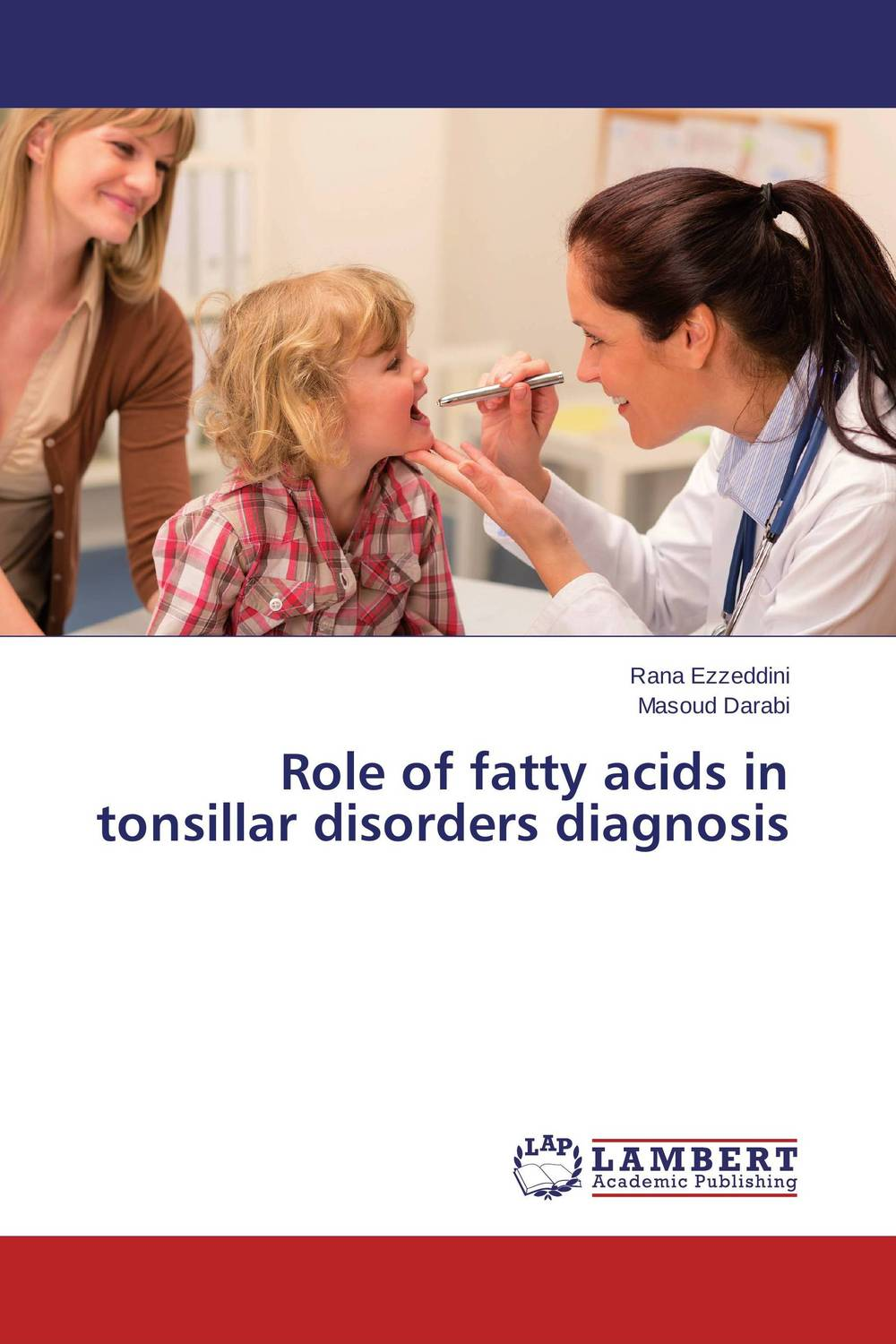 Role of fatty acids in tonsillar disorders diagnosis the role of family interventions in the therapy of eating disorders