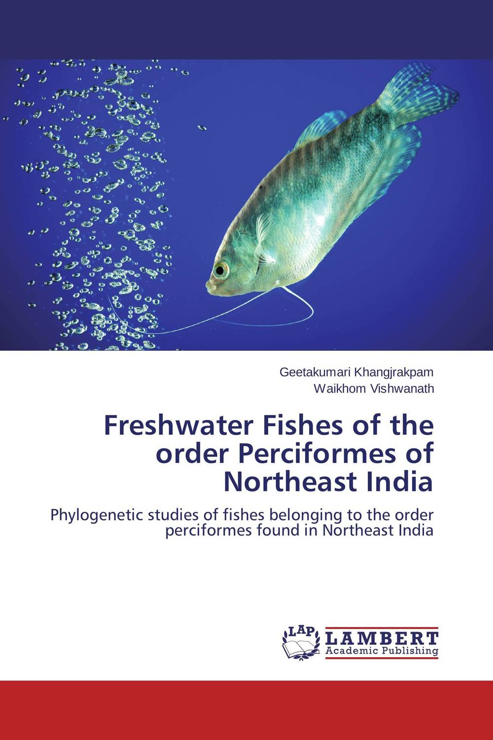 Freshwater Fishes of the order Perciformes of Northeast India new order new order the best of