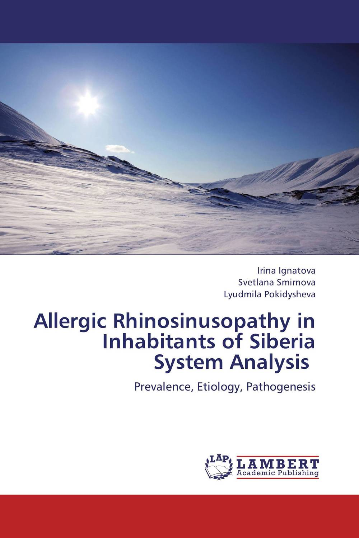 Allergic Rhinosinusopathy in Inhabitants of Siberia System Analysis allergic to pets