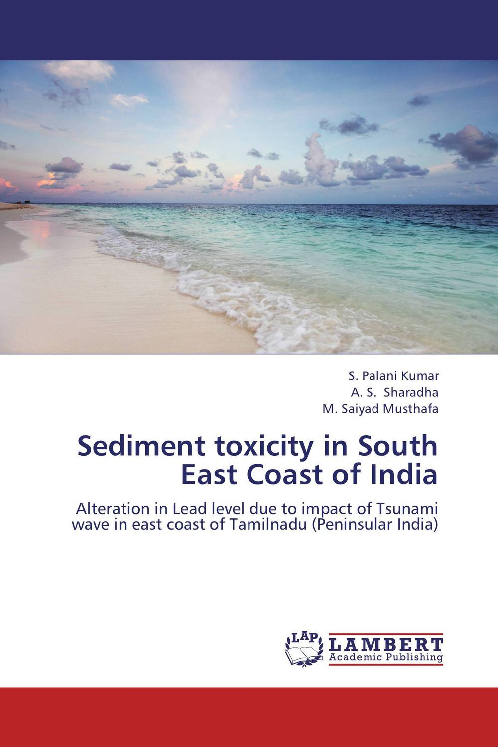 Sediment toxicity in South East Coast of India microbiological investigation of diarrheal outbreak in south india