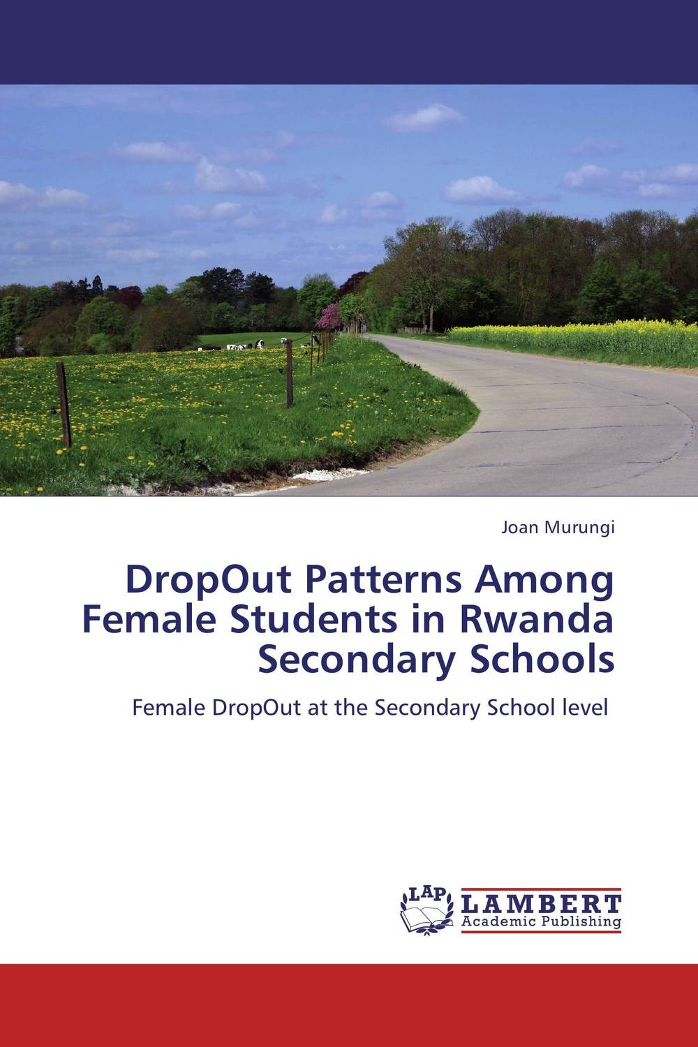 DropOut Patterns Among Female Students in Rwanda Secondary Schools peace education at the national university of rwanda