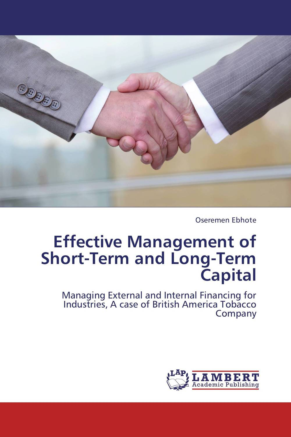 Effective Management of Short-Term and Long-Term  Capital is working capital management a key determinant on corporate profit