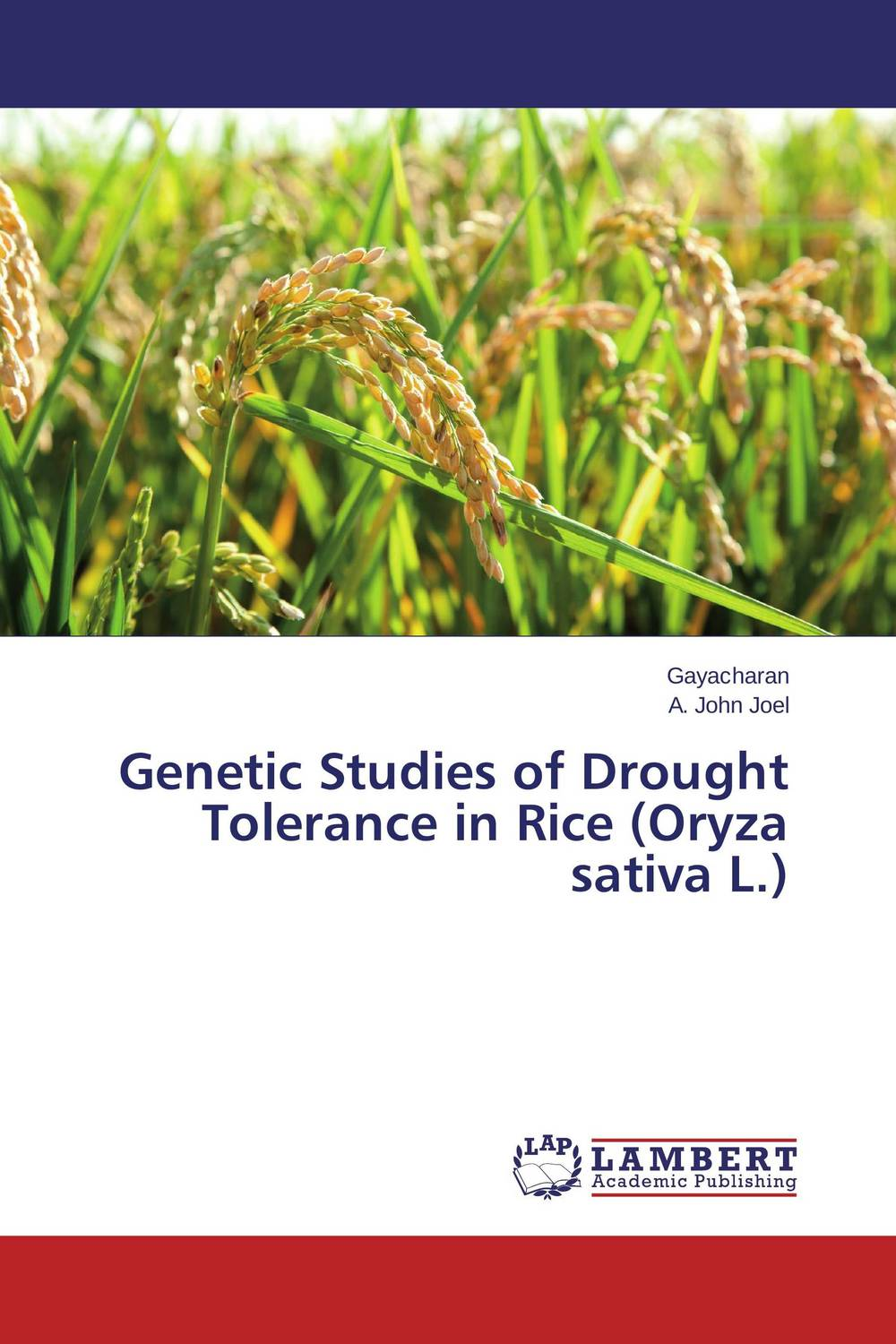 Genetic Studies of Drought Tolerance in Rice (Oryza sativa L.) sanjeev kumar kiran pathania and pawan kumar sharma breeding of rice oryza sativa l