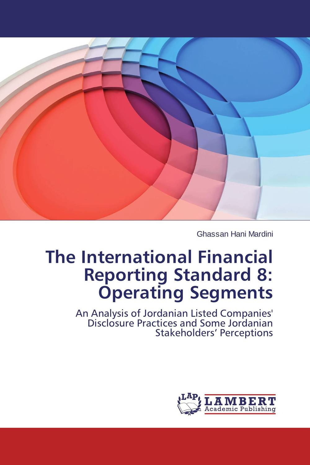 The International Financial Reporting Standard 8: Operating Segments ittelson thomas financial statements