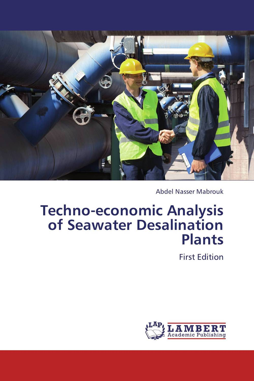 Techno-economic Analysis of Seawater Desalination Plants biswajit barik design and analysis of plug in hybrid electric vehicles