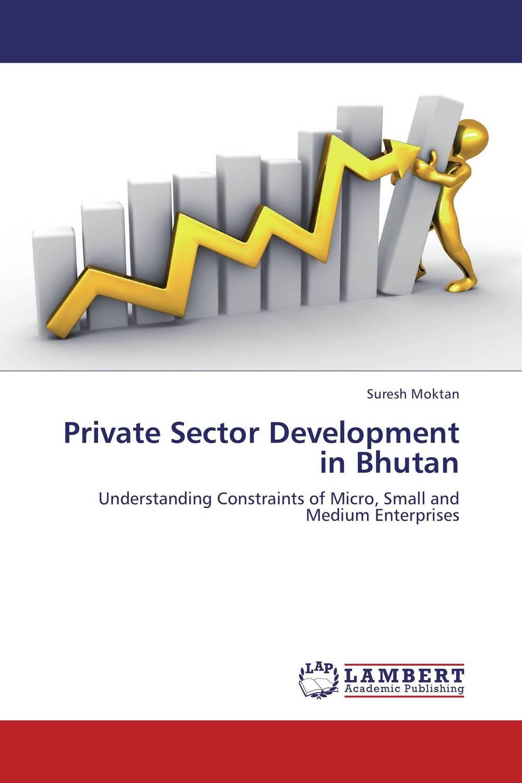 Private Sector Development in Bhutan