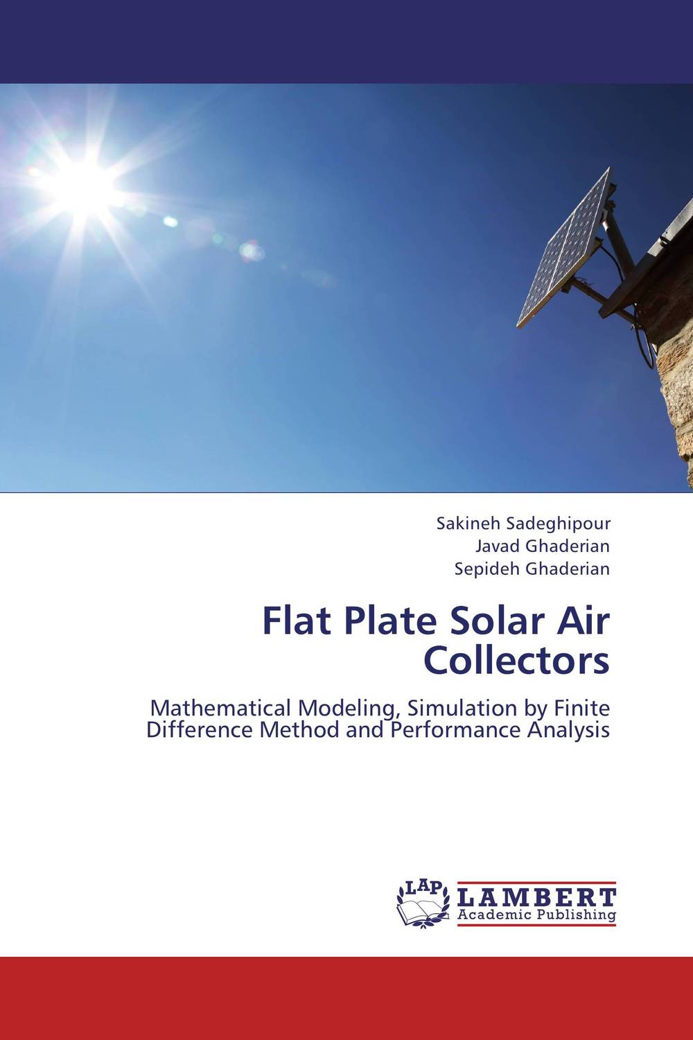 Flat Plate Solar Air Collectors md aminul islam design and analysis of a double fed solar ips