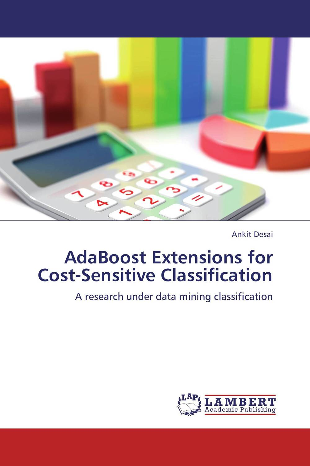AdaBoost Extensions for Cost-Sensitive Classification use of classification algorithm under data mining for managing asthma