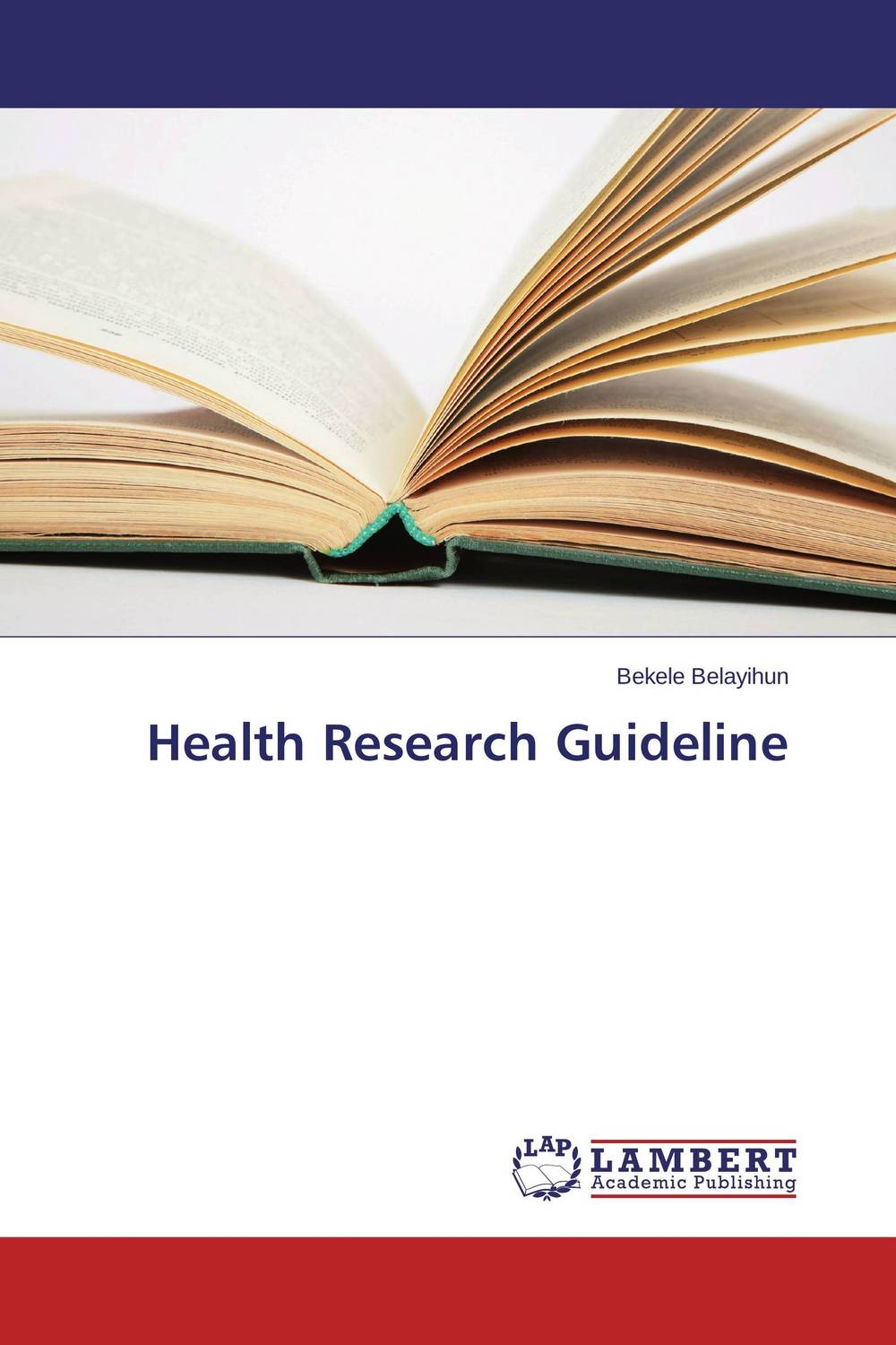 Health Research Guideline
