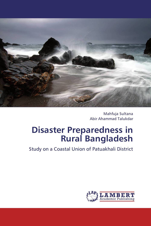 Disaster Preparedness in Rural Bangladesh disaster preparedness a living free guide living free guides