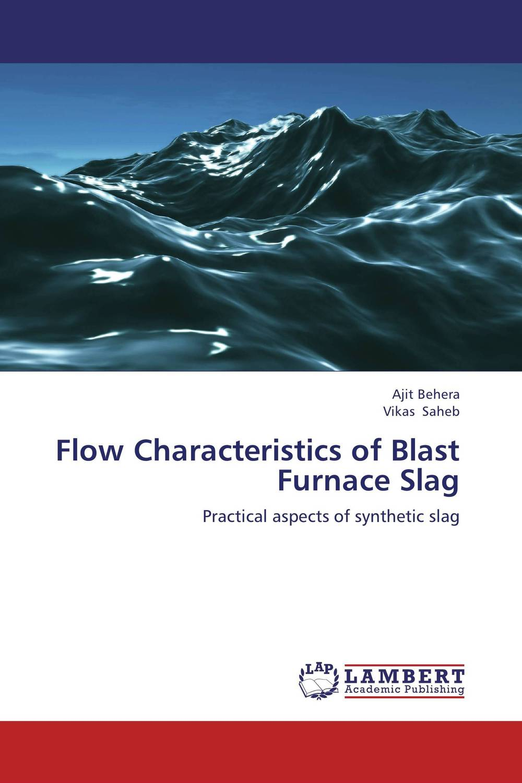 Flow Characteristics of Blast Furnace Slag shefik bajmak analysis of optimal flow characteristics