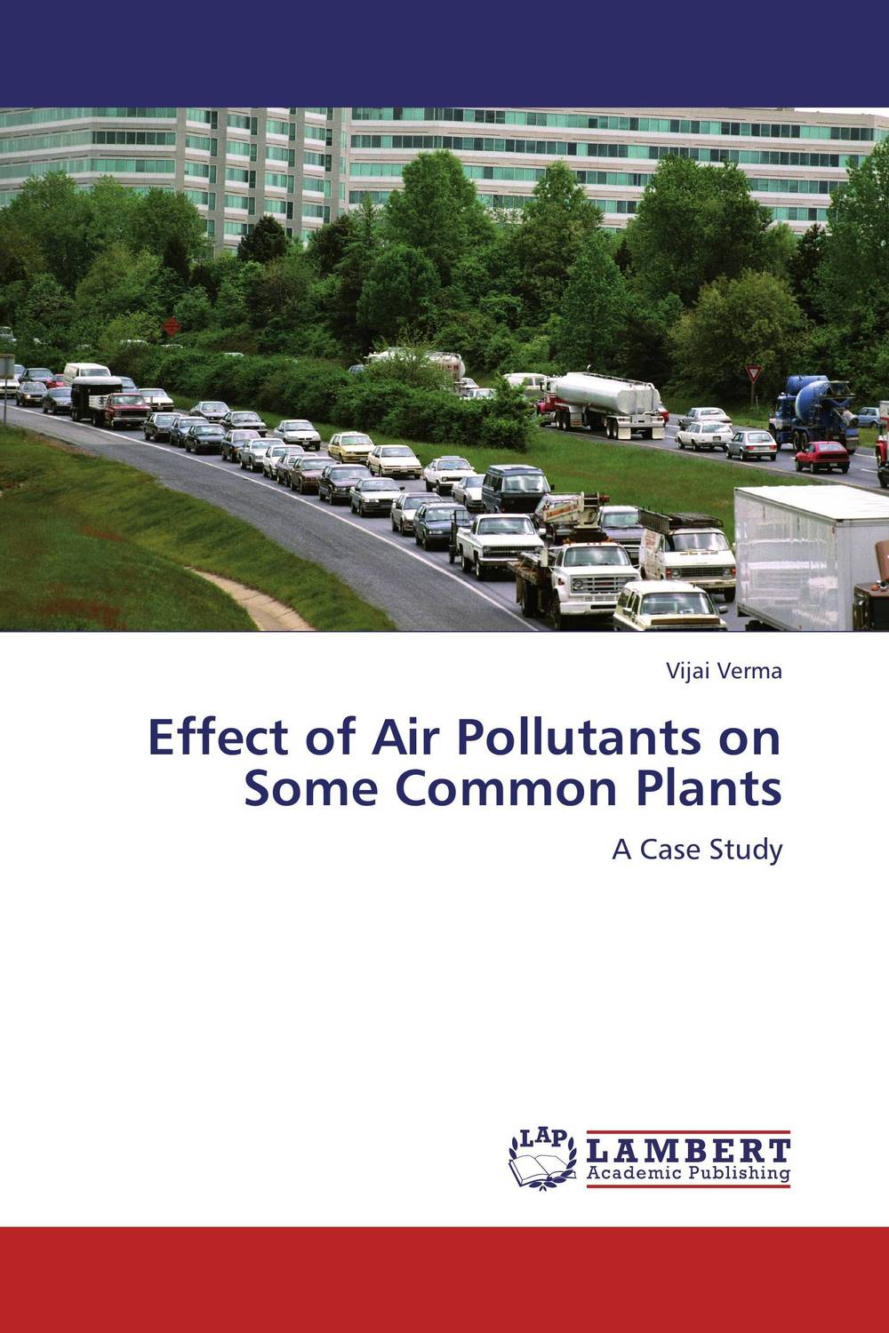 Effect of Air Pollutants on Some Common Plants effect of air pollutants on some common plants