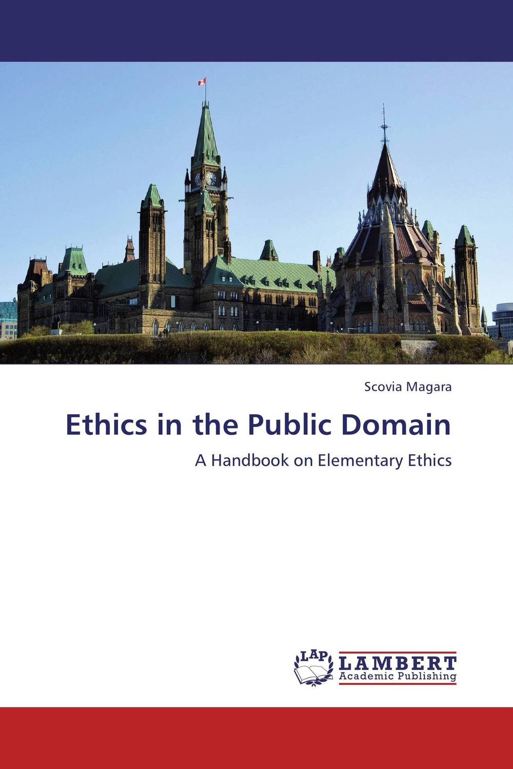 Фото Ethics in the Public Domain essential notes on civics and ethics