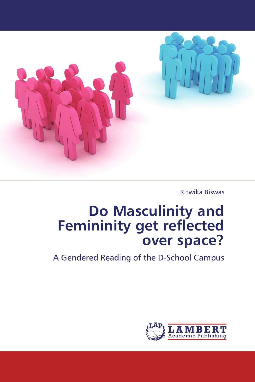 Do Masculinity and Femininity get reflected over space? femininity the politics of the personal