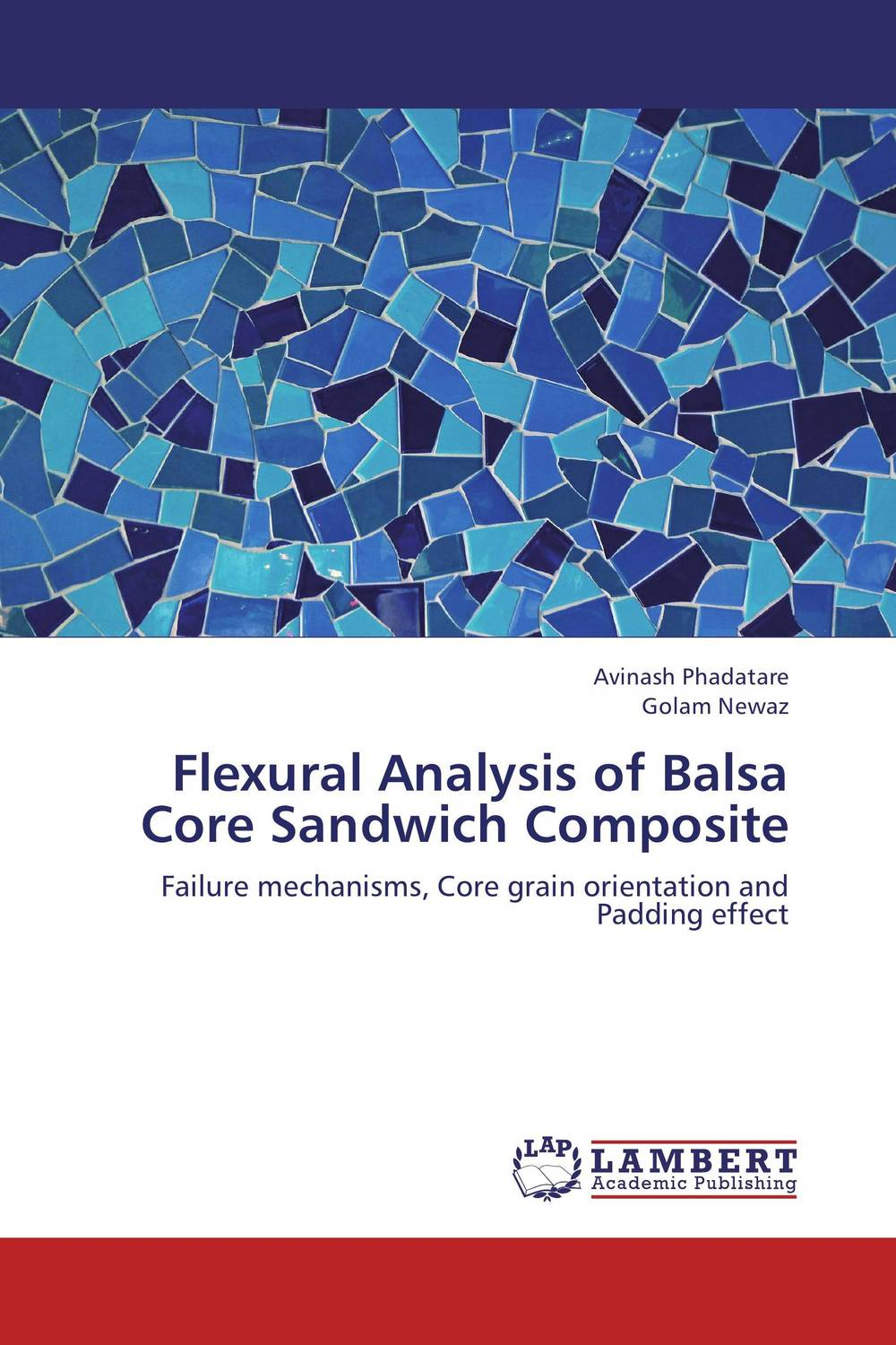 Flexural Analysis of Balsa Core Sandwich Composite dynamic analysis and failure modes of simple structures