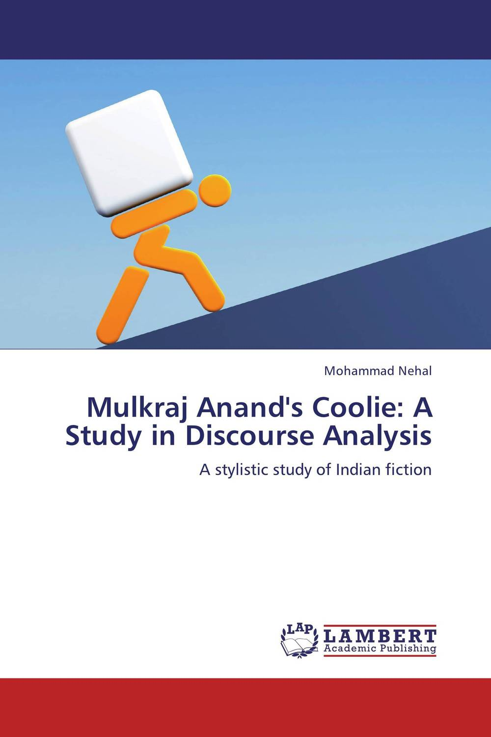 Mulkraj Anand's Coolie: A Study in Discourse Analysis communities of discourse – ideology