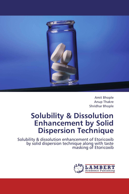 Solubility & Dissolution Enhancement by Solid Dispersion Technique taste masked oral disintegrating tablet dosage form
