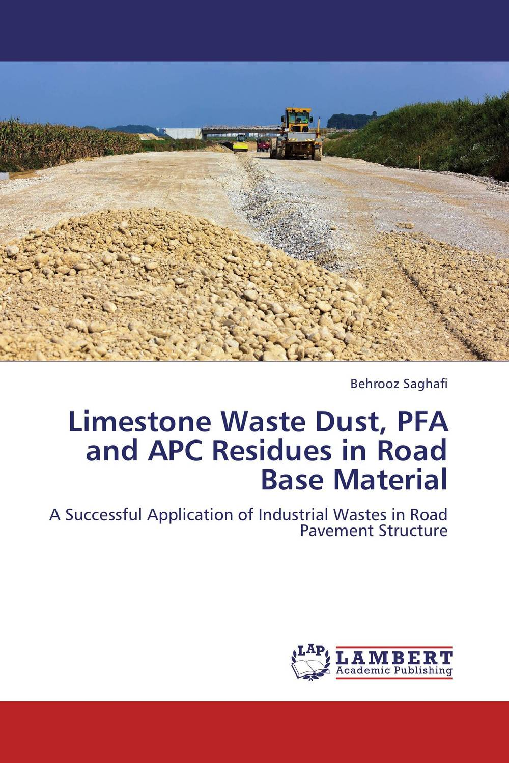 Limestone Waste Dust, PFA and APC Residues in Road Base Material amal owis and yasser el tahlawy residues and wastes biomass in egypt