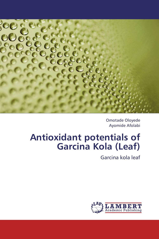 Antioxidant potentials of Garcina Kola (Leaf) d beskrovniy chemistry technology and properties of synthetic rubber