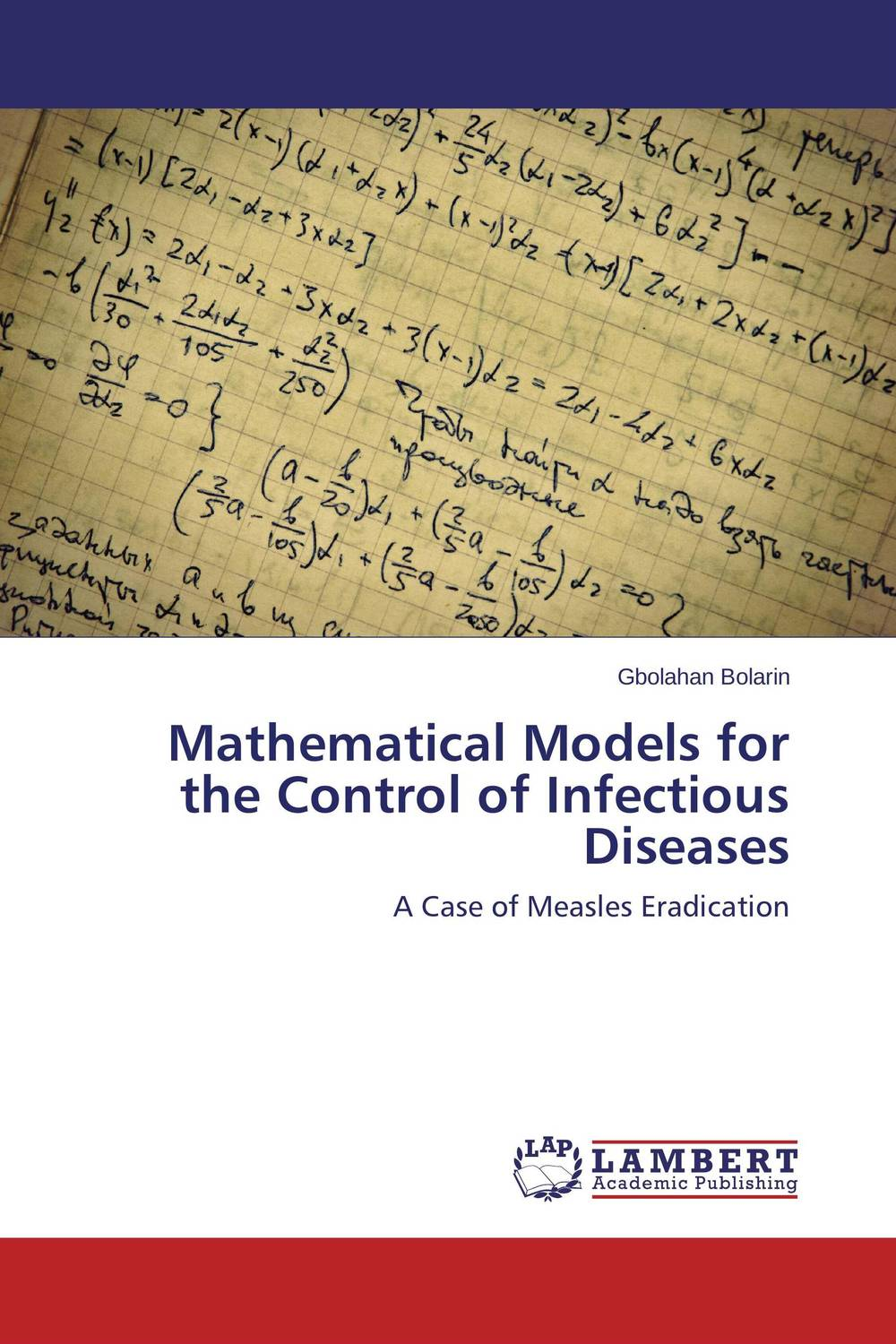 Mathematical Models for the Control of Infectious Diseases differential diagnosis and diagnostic algorithm of infectious diseases in children the practical gu