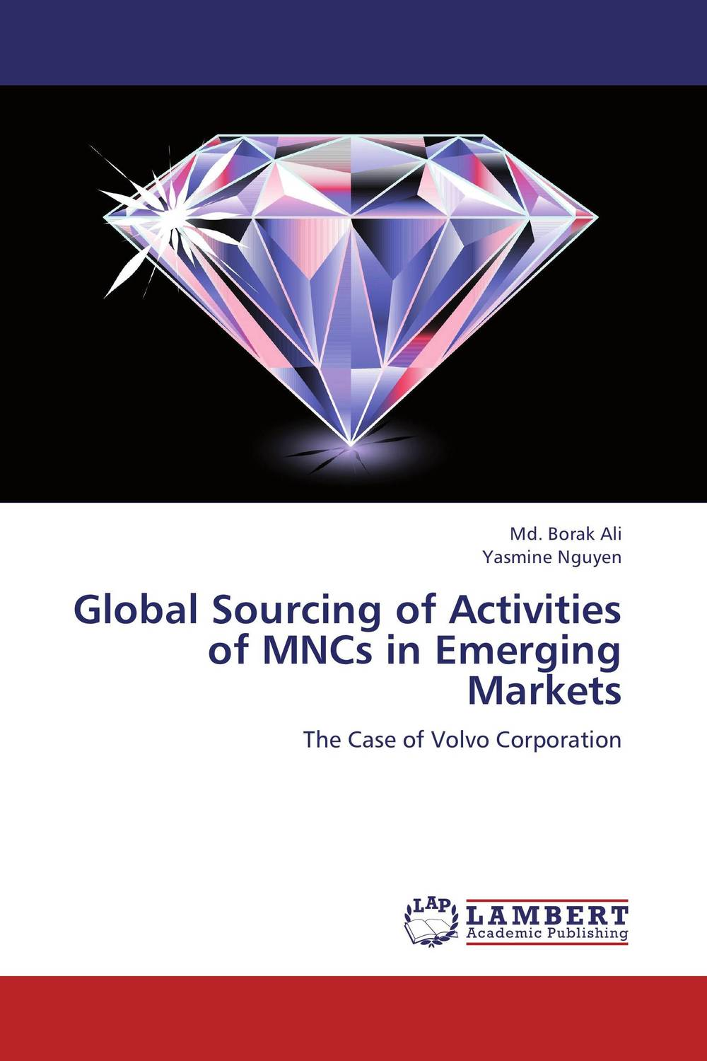Global Sourcing of Activities of MNCs in Emerging Markets david holloman m china catalyst powering global growth by reaching the fastest growing consumer market in the world