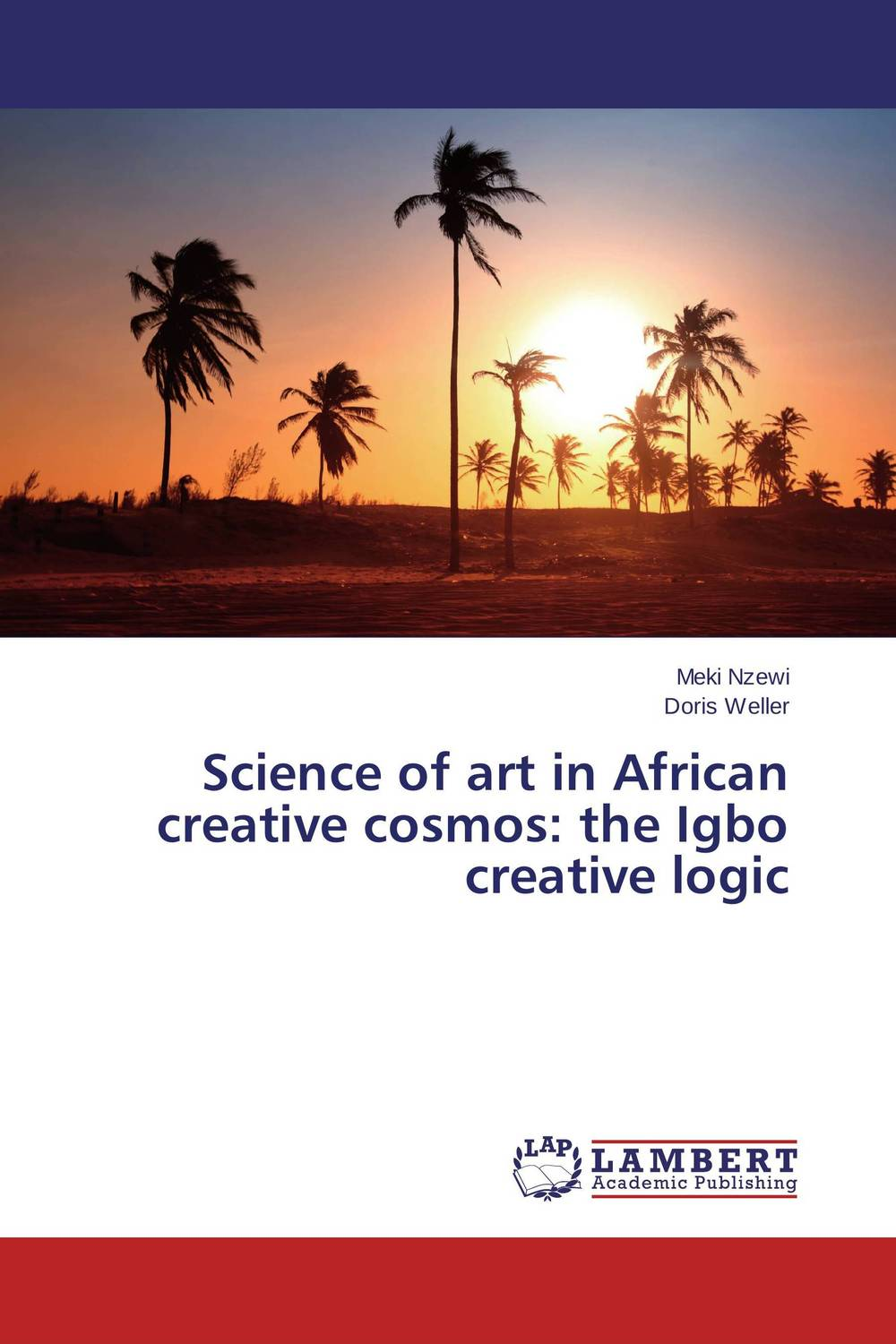 Science of art in African creative cosmos: the Igbo creative logic avinash kaushik web analytics 2 0 the art of online accountability and science of customer centricity