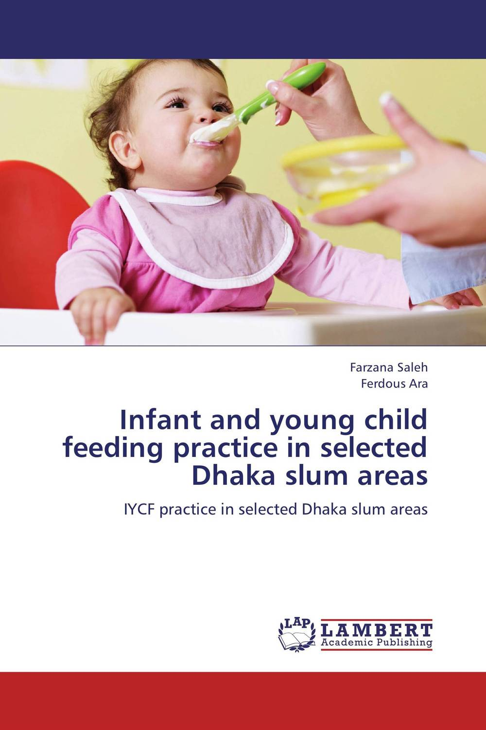Infant and young child feeding practice in selected Dhaka slum areas free shipping 100pcs lot mic5233ym5 mic5233 sot23 5 code l3aa communication ic new original