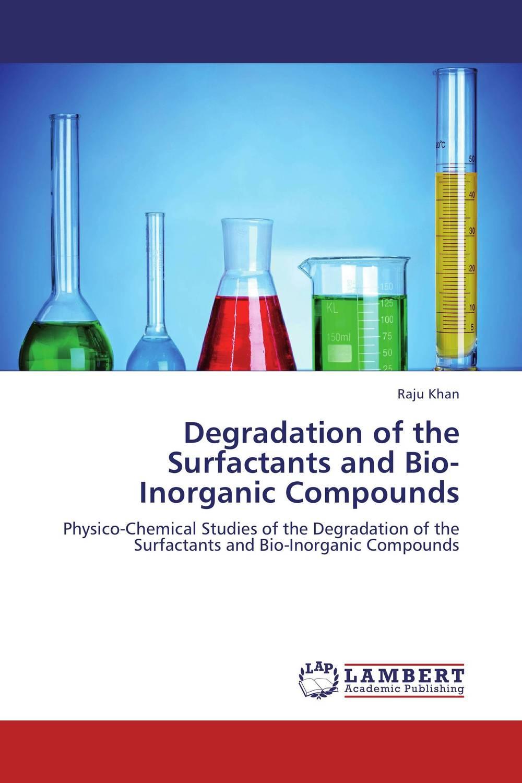 Degradation of the Surfactants and Bio-Inorganic Compounds nakib ibne omar nigar sultana and md shahidul islam determination of photolytic degradation of angenta®