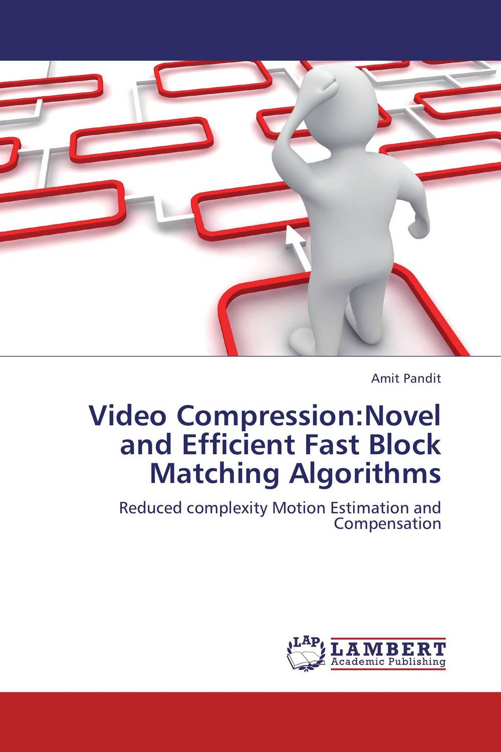 Video Compression:Novel and Efficient Fast Block Matching Algorithms amit grover compression techniques in slow internet environment