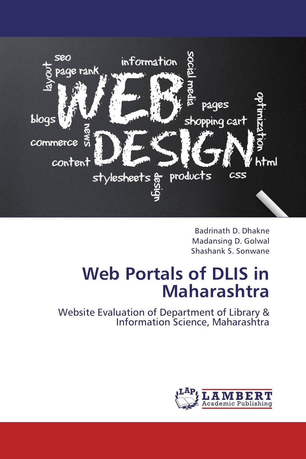 Web Portals of DLIS in Maharashtra avinash kaushik web analytics 2 0 the art of online accountability and science of customer centricity