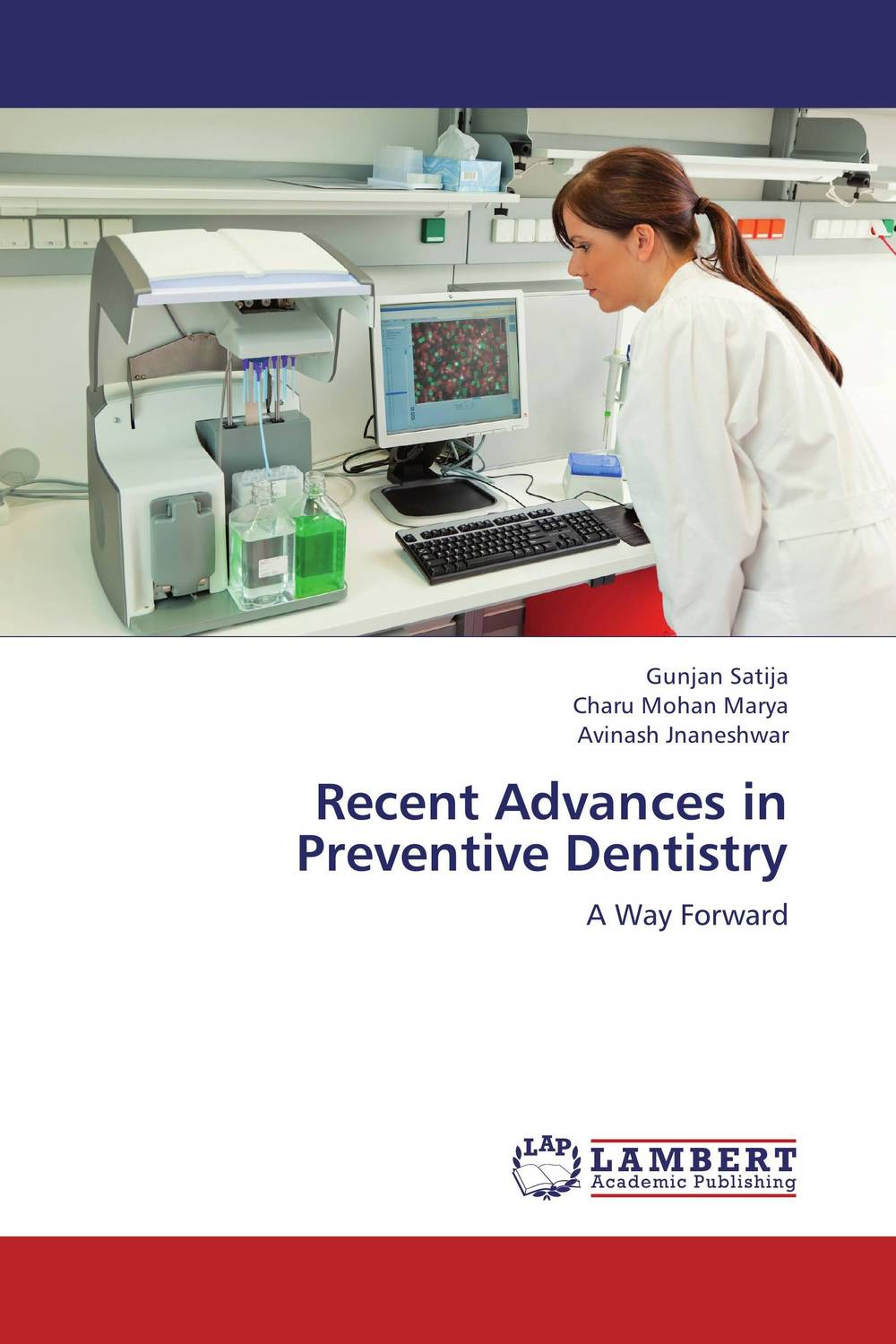 Recent Advances in Preventive Dentistry poonam mahajan and ajay mahajan concepts in public health dentistry