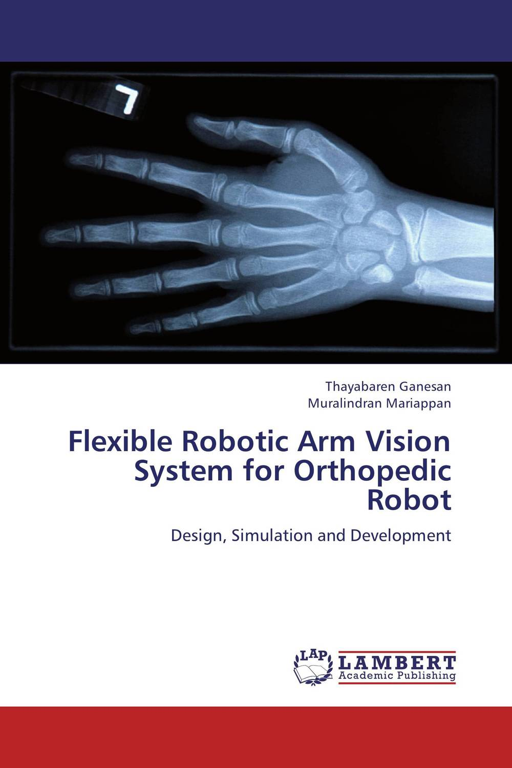 Flexible Robotic Arm Vision System for Orthopedic Robot peter stone layered learning in multiagent systems – a winning approach to robotic soccer