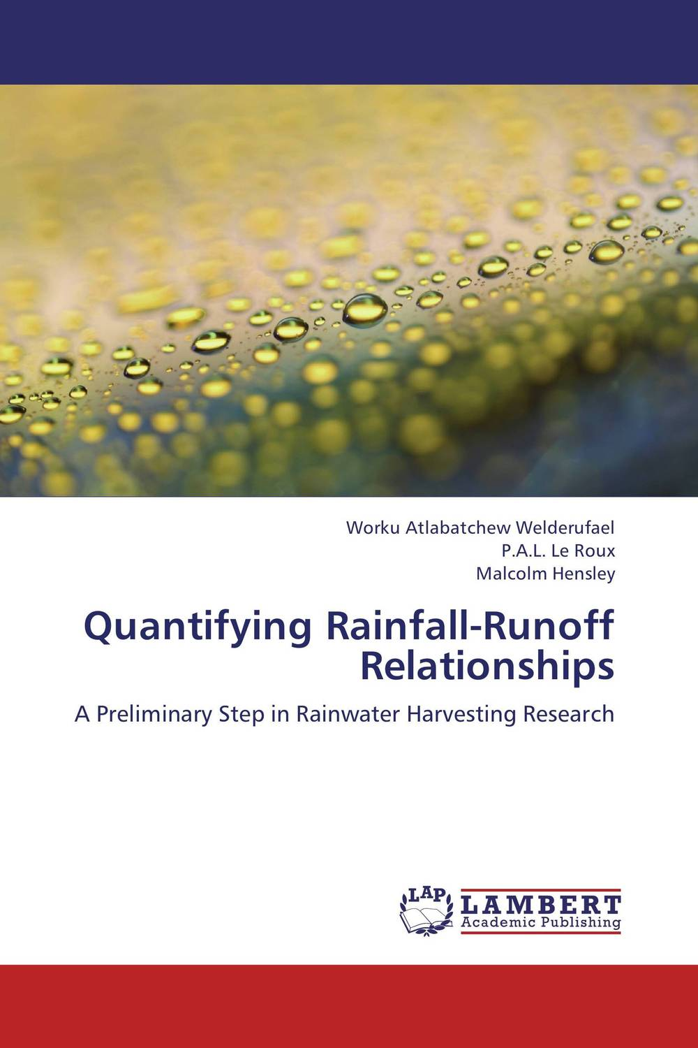 Quantifying Rainfall-Runoff Relationships farm level adoption of water system innovations in semi arid areas