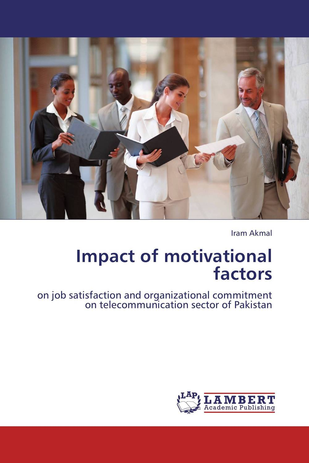 Impact of motivational factors impact of job satisfaction on turnover intentions