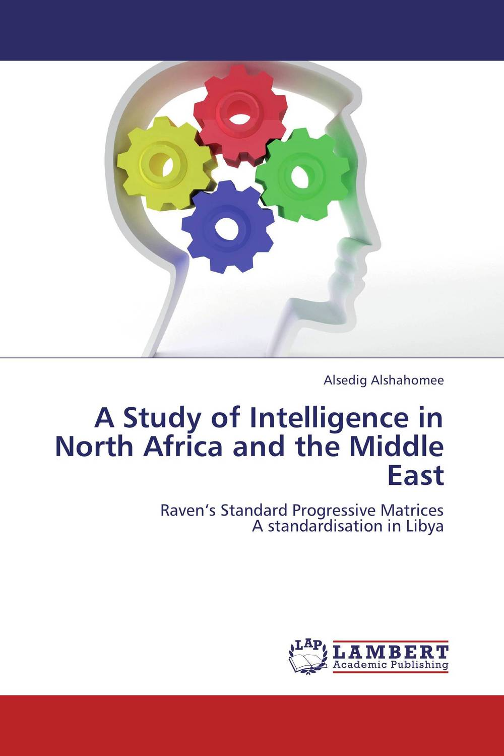 A Study of Intelligence in North Africa and the Middle East a study of the religio political thought of abdurrahman wahid