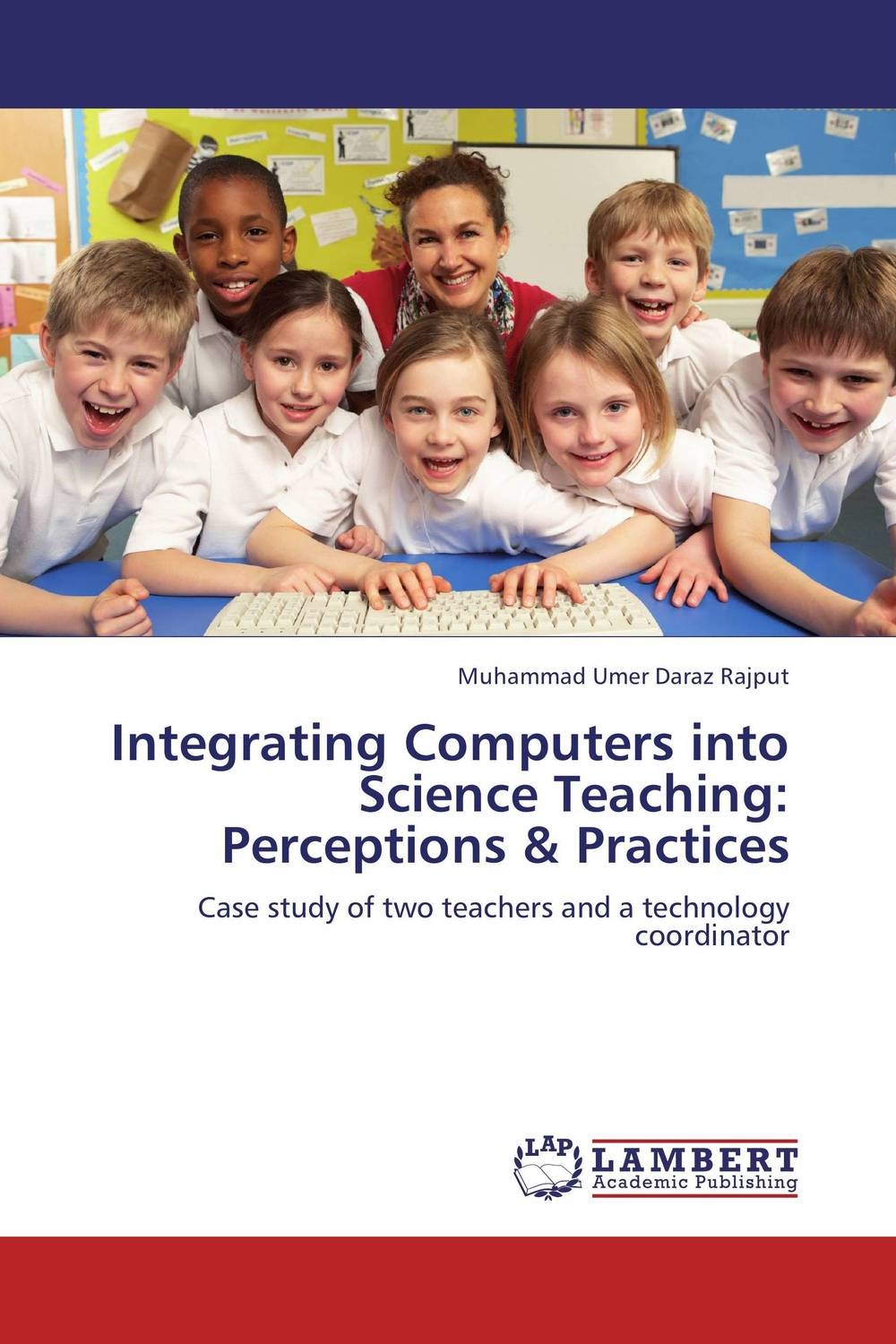 Integrating Computers into Science Teaching: Perceptions & Practices the use of song lyrics in teaching english tenses