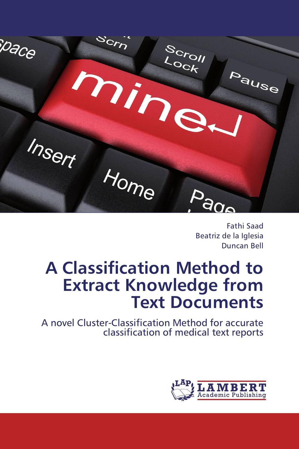 A Classification Method to Extract Knowledge from Text Documents the iq method