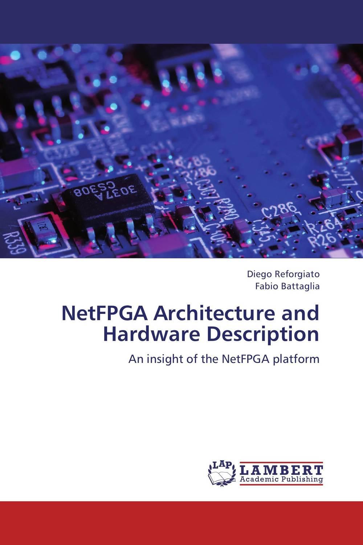 NetFPGA Architecture and Hardware Description abdulkreem mohameed and ahlam fadhil software hardware design and implementation of jpeg codec on fpga