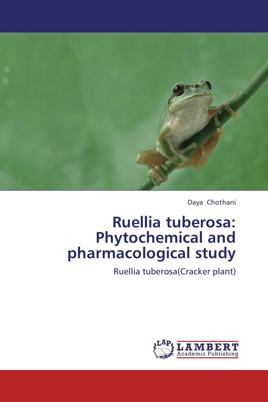 Ruellia tuberosa: Phytochemical and pharmacological study deep purple deep purple stormbringer 35th anniversary edition cd dvd