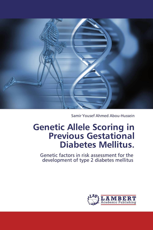 Genetic Allele Scoring in Previous Gestational Diabetes Mellitus. adiponectin and gestational diabetes