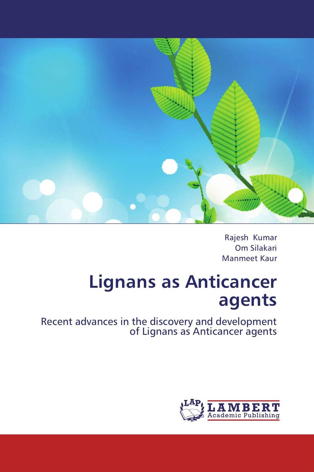 Lignans as Anticancer agents viruses cell transformation and cancer 5