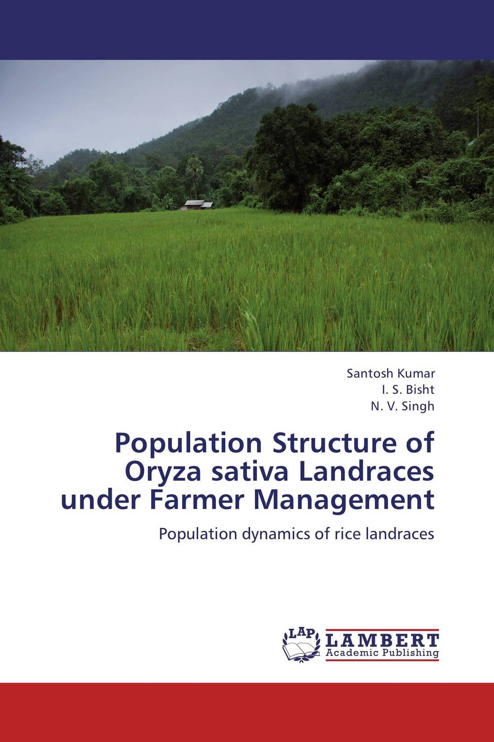 Population Structure of Oryza sativa Landraces under Farmer Management k r k naidu a v ramana and r veeraraghavaiah common vetch management in rice fallow blackgram