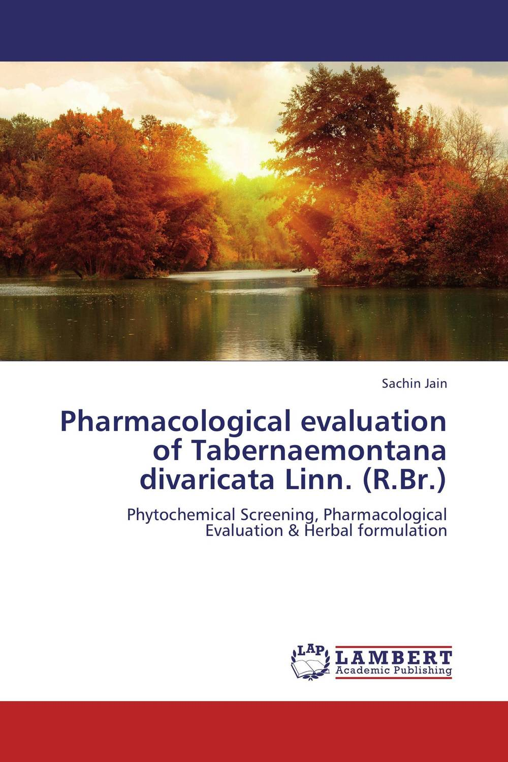 Pharmacological evaluation of Tabernaemontana divaricata Linn. (R.Br.) evaluation of the internal control practices