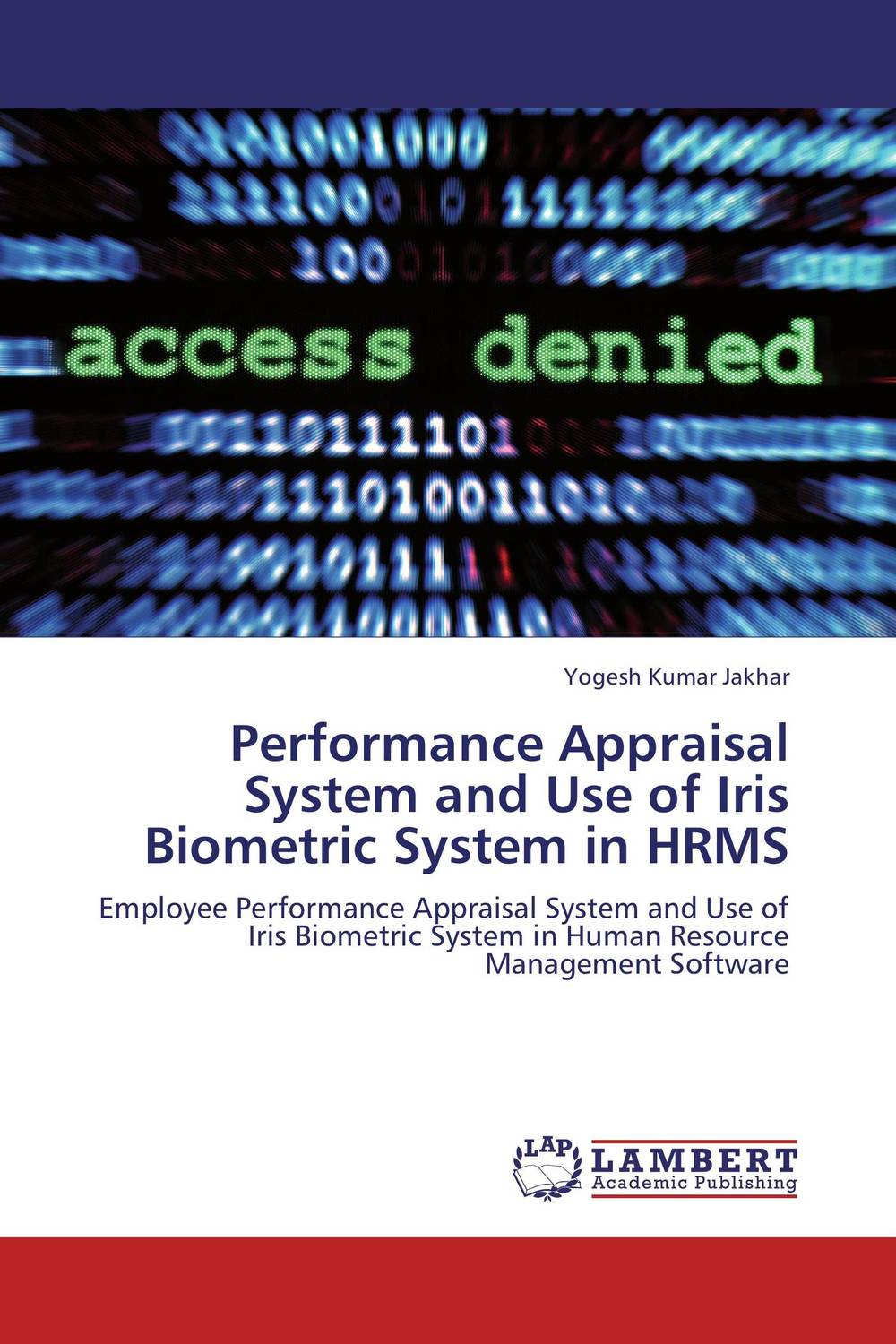 Performance Appraisal System and Use of Iris Biometric System in HRMS performance appraisal system in the macedonian civil service