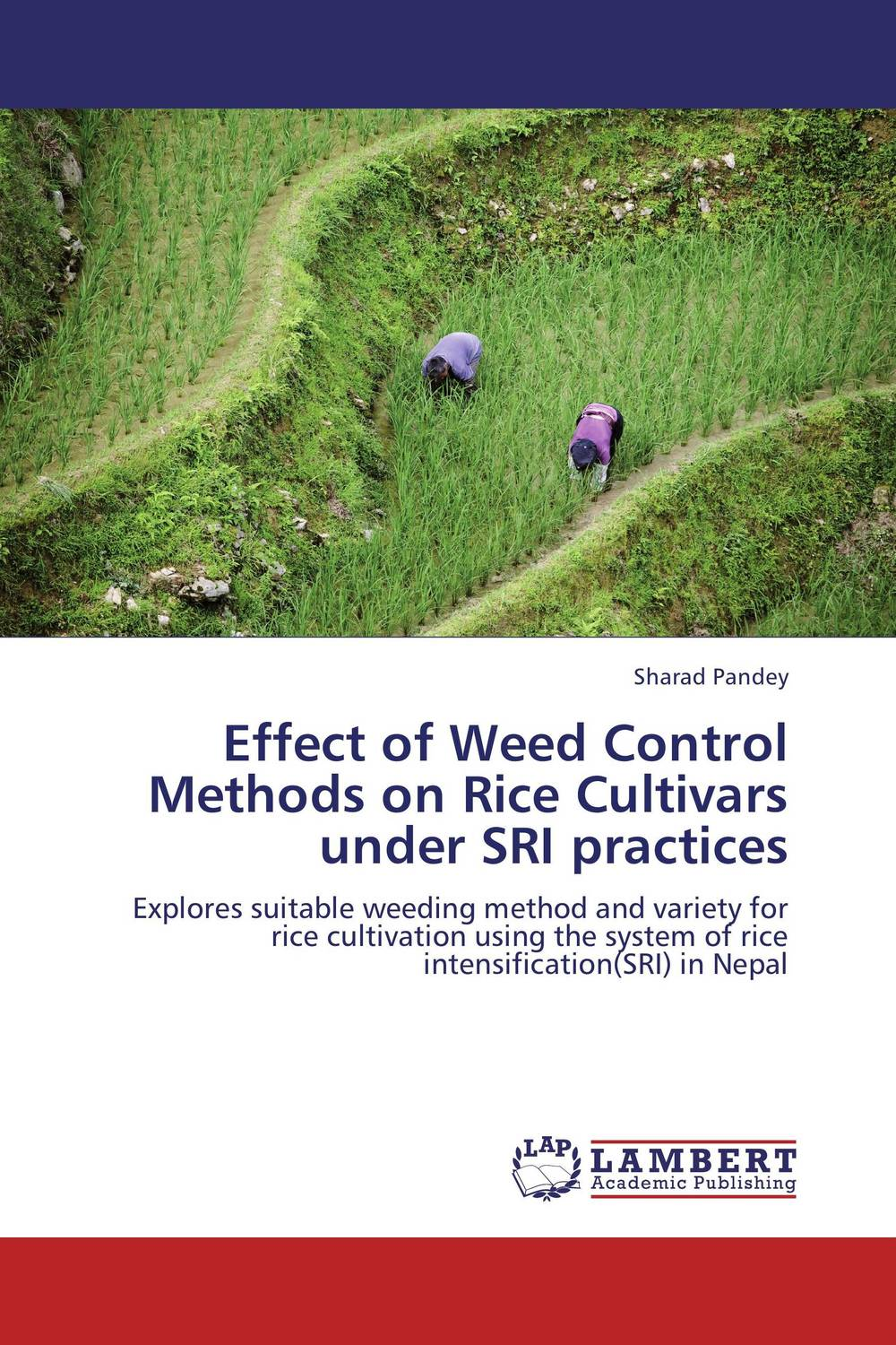 Effect of Weed Control Methods on Rice Cultivars under SRI practices effect of the sri