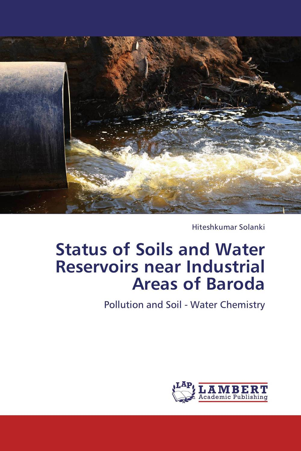 Status of Soils and Water Reservoirs near Industrial Areas of Baroda bride of the water god v 3