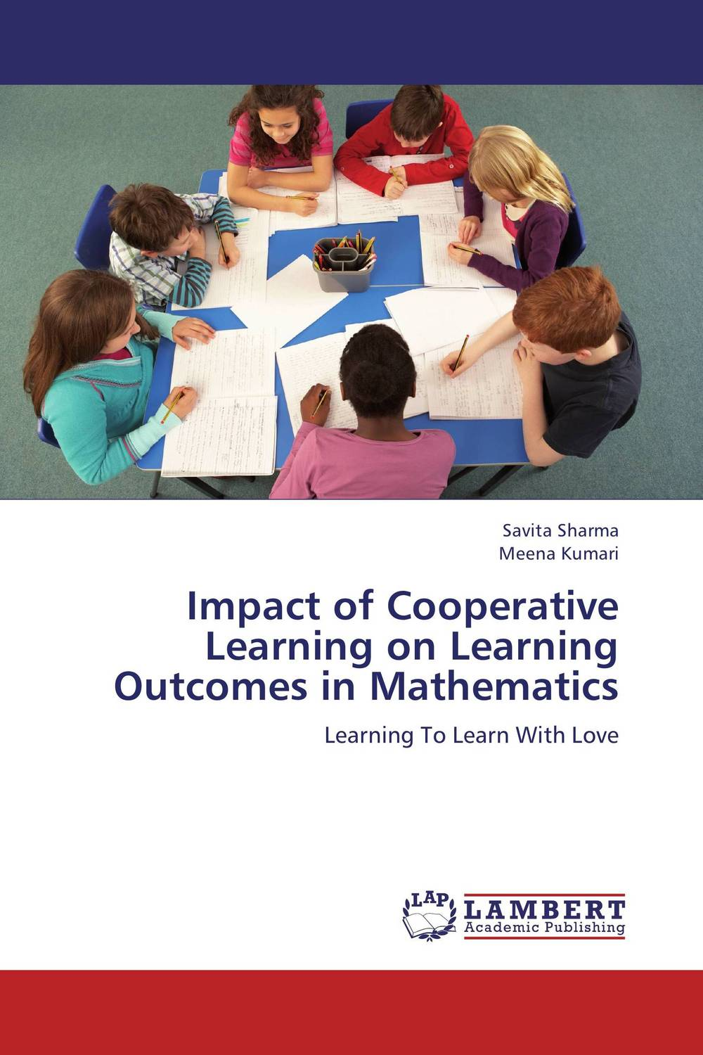 Impact of Cooperative Learning on Learning Outcomes in Mathematics impact of competitive and cooperative learning environment on students