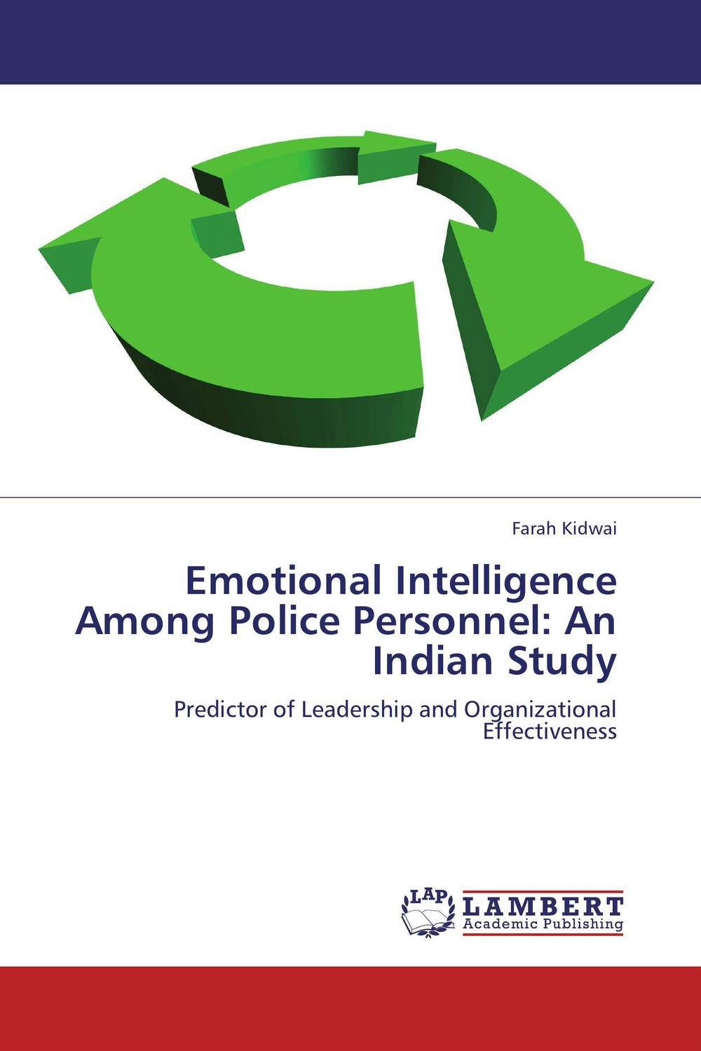 Emotional Intelligence Among Police Personnel: An Indian Study